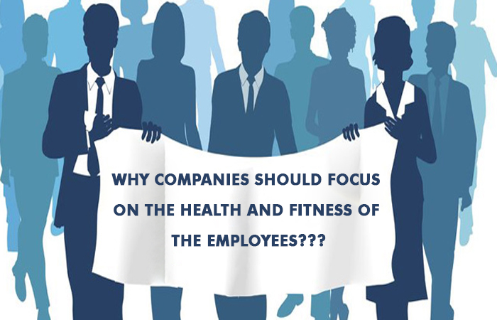 focus on the health and fitness of the employees