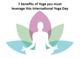 7 benefits of Yoga you must leverage this International Yoga Day